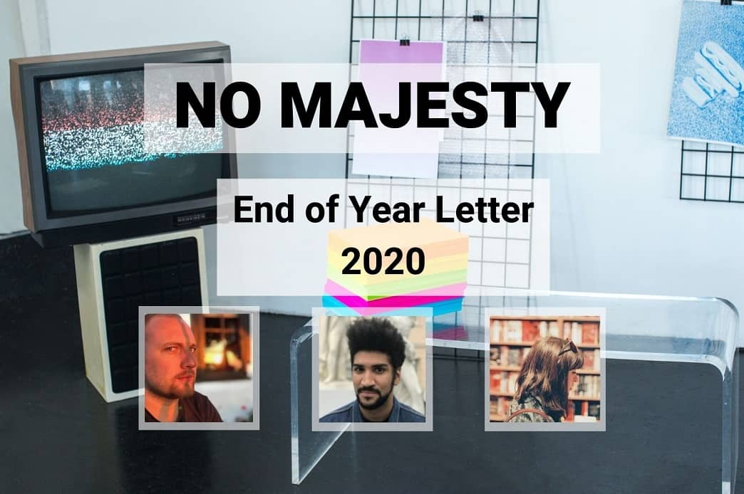 No Majesty End of Year Letter 2020